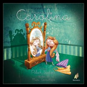 cuento sobre las divertidas aventuras de las princesa carolina.